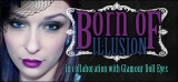 Born of Illusion in Collaboration with Glamour Doll Eyes